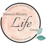 Women's Ministry L.I.F.E. Group