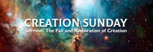 Creation Sunday Service Aug 22